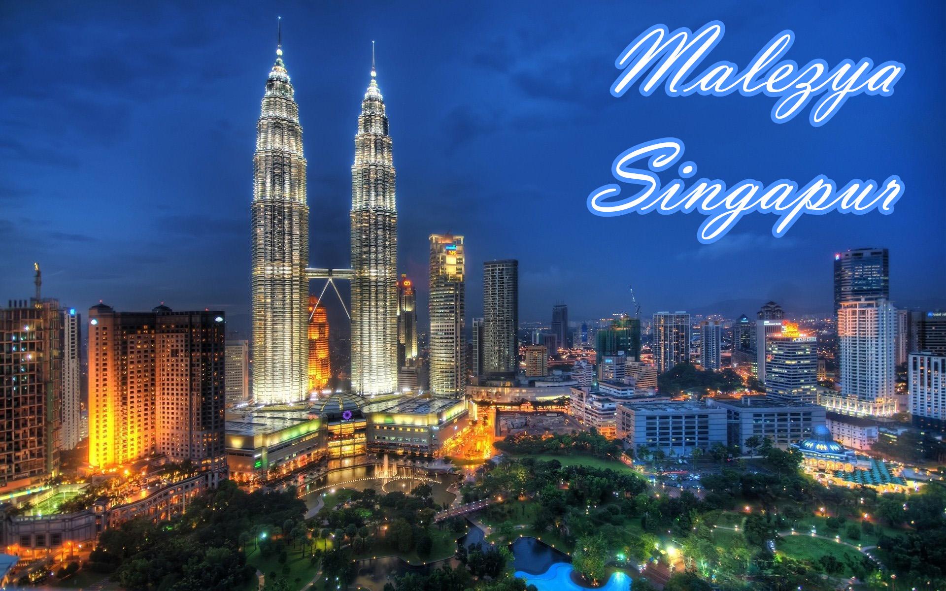 Malezya - Singapur Turu